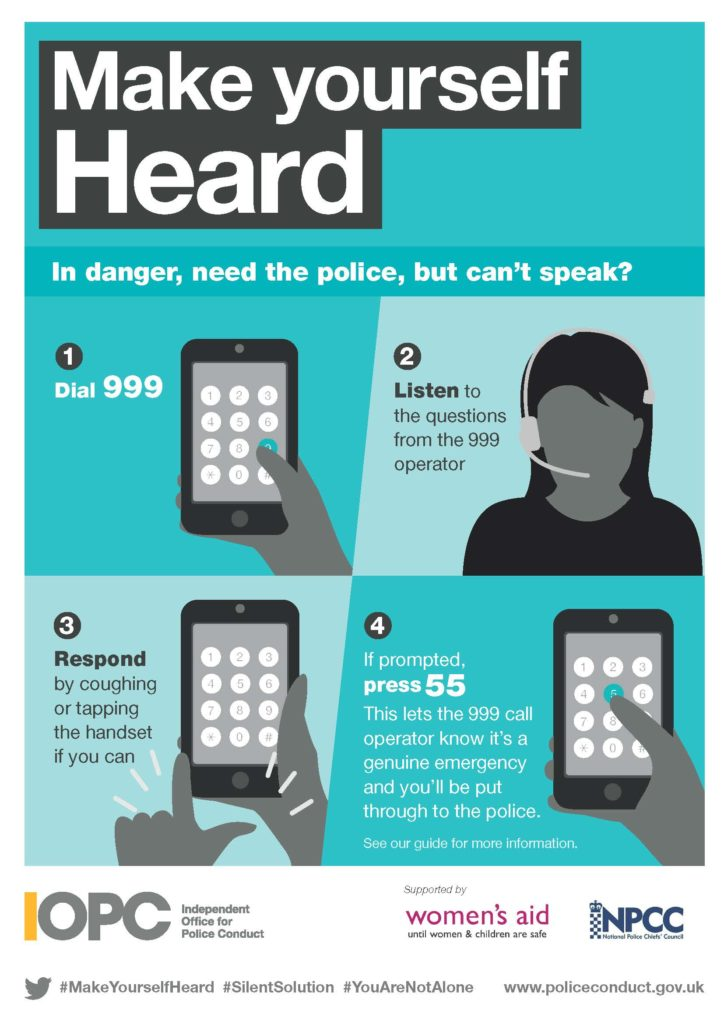 Make yourself Heard In danger, need the police, but can't speak? Call 999, then dial 55